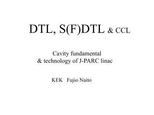 DTL, S(F)DTL  & CCL