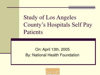 Study of Los Angeles County's Hospitals Self Pay Patients