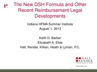The New DSH Formula and Other Recent Reimbursement Legal Developments