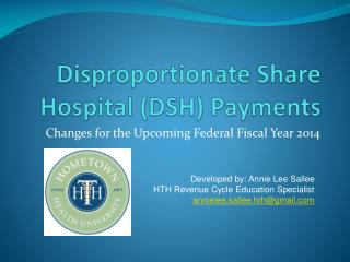 Disproportionate Share Hospital (DSH) Payments