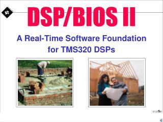 DSP/BIOS II