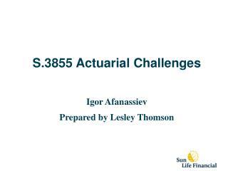 S.3855 Actuarial Challenges