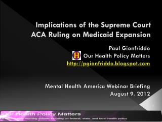 Implications of the Supreme Court ACA Ruling on Medicaid Expansion
