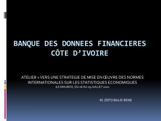 BANQUE DES DONNEES FINANCIERES CÔTE D'IVOIRE