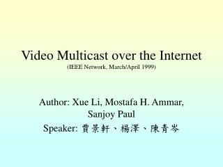 Video Multicast over the Internet (IEEE Network, March/April 1999)