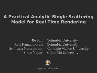 A Practical Analytic Single Scattering  Model for Real Time Rendering