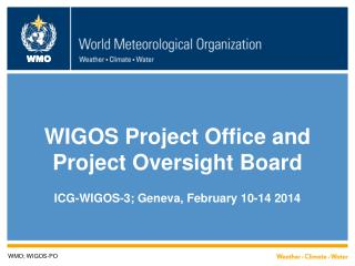 WIGOS Project Office and Project Oversight Board