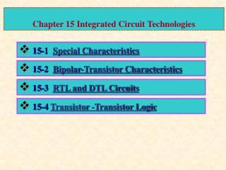 Chapter 15 Integrated Circuit Technologies