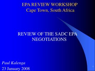 EPA REVIEW WORKSHOP  Cape Town, South Africa