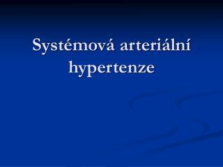 Systémová arteriální hypertenze
