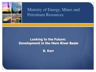 Ministry of Energy, Mines and Petroleum Resources