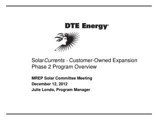 Solar Currents -  Customer-Owned Expansion Phase 2 Program Overview