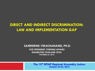 The 15 th  DPIAP Regional Assembly, Inchon October 24-25, 2012