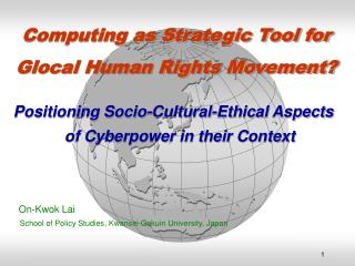 Computing as Strategic Tool for Glocal Human Rights Movement?