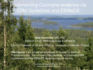 Implementing  Cochrane  evidence  via EBM  Guidelines  and  EBMeDS