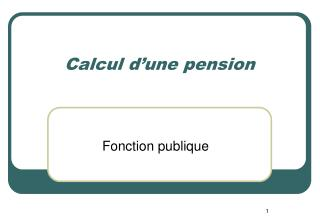 Calcul d'une pension
