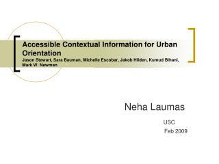 Neha Laumas USC              Feb 2009