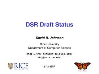 DSR Draft Status