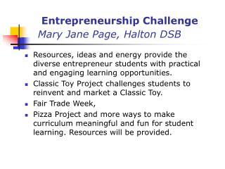 Entrepreneurship Challenge Mary Jane Page, Halton DSB