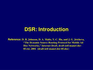 DSR: Introduction