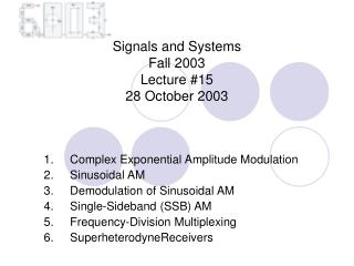 Signals and Systems  Fall 2003  Lecture #15 28 October 2003