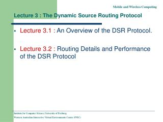 Lecture 3 : The Dynamic Source Routing Protocol