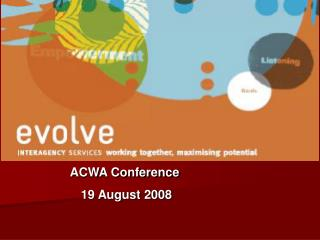 ACWA Conference  19 August 2008