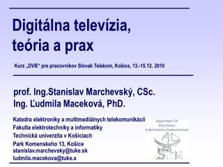 Digitálna televízia, teória a prax