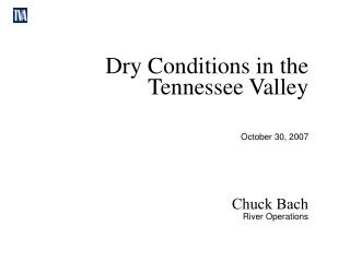 Dry Conditions in the Tennessee Valley