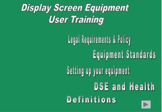 Display Screen Equipment  User Training