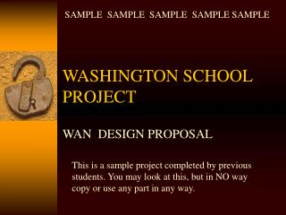 WASHINGTON SCHOOL PROJECT