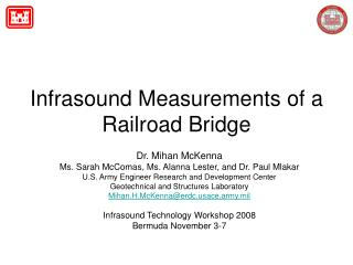 Infrasound Measurements of a Railroad Bridge