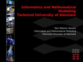 Informatics and Mathematical Modelling Technical University of Denmark