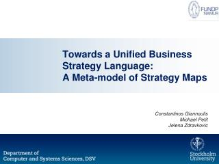 Towards a Unified Business Strategy Language:  A Meta-model of Strategy Maps