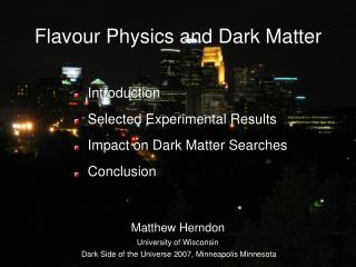 Flavour Physics and Dark Matter