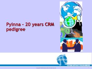 Pyinna – 20 years CRM pedigree