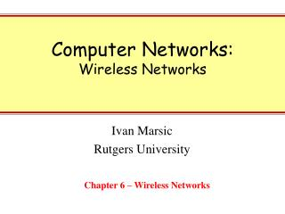Computer Networks: Wireless Networks