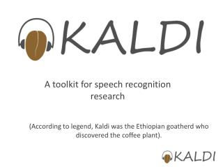 A toolkit for speech recognition research