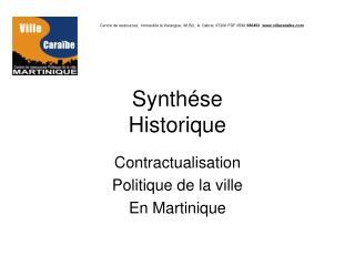 Synthése  Historique