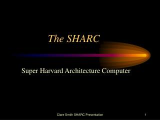 The SHARC