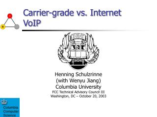 Carrier-grade vs. Internet VoIP