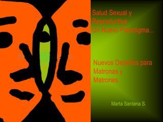 Salud Sexual y Reproductiva Un Nuevo Paradigma...