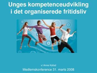 Unges kompetenceudvikling  i det organiserede fritidsliv
