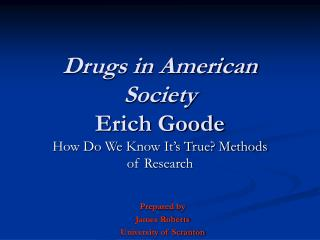 Drugs in American Society Erich Goode