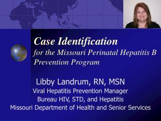 Case Identification  for the Missouri Perinatal Hepatitis B Prevention Program