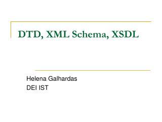 DTD, XML Schema, XSDL