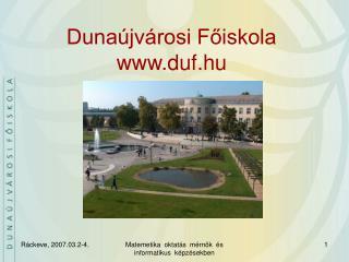 Duna�jv�rosi F?iskola duf.hu