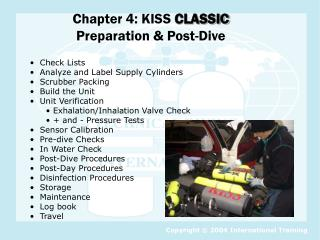 Chapter 4: KISS  CLASSIC Preparation & Post-Dive