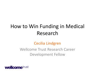 How to Win Funding in Medical Research