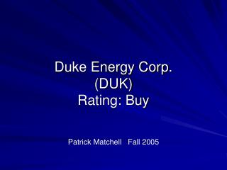 Duke Energy Corp.  (DUK) Rating: Buy